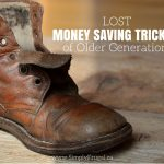 Lost Money Saving Tricks of Older Generations