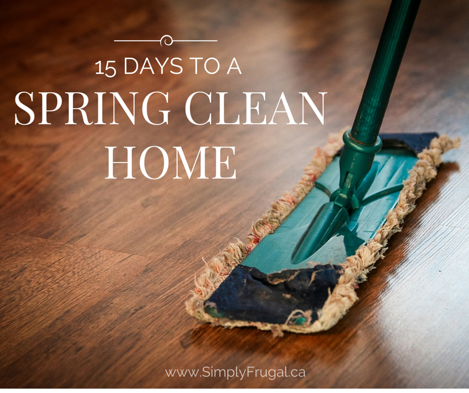 Spring Cleaning on your mind? Sign up for the 15 Days to a Spring Clean Home Challenge! You'll receive an email once a day for 15 days with tasks included.