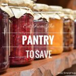 52 Ways To Save: Eat From The Pantry (Week 17)