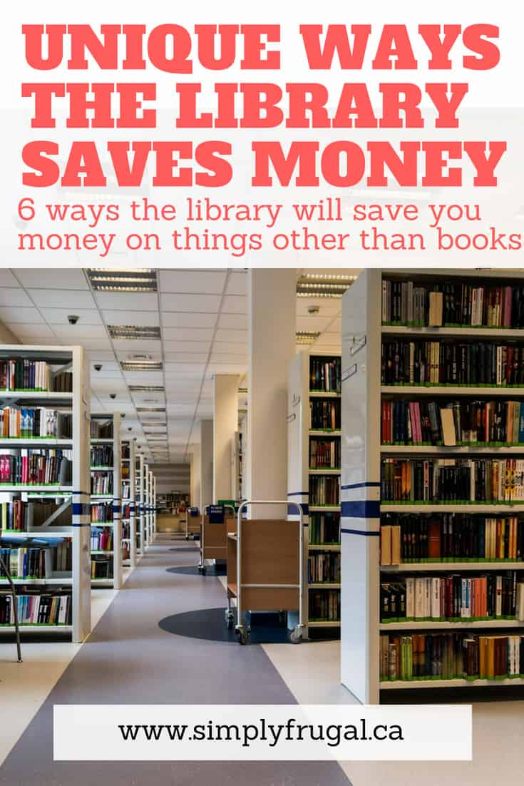 The library is a treasure trove of savings. Here are 6 unique ways the library will save you money on things other than books. #moneysavingtips #simplyfrugal #moneytips #library