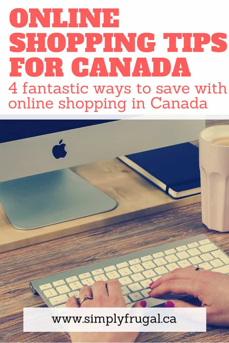 Here are 4 fantastic tips and tricks to save with online shopping in Canada. #onlineshoppingcanada