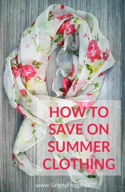 Learn how to update your summer wardrobe with these simple money saving tips!