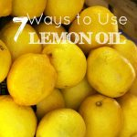 7 Ways to Use Lemon Oil