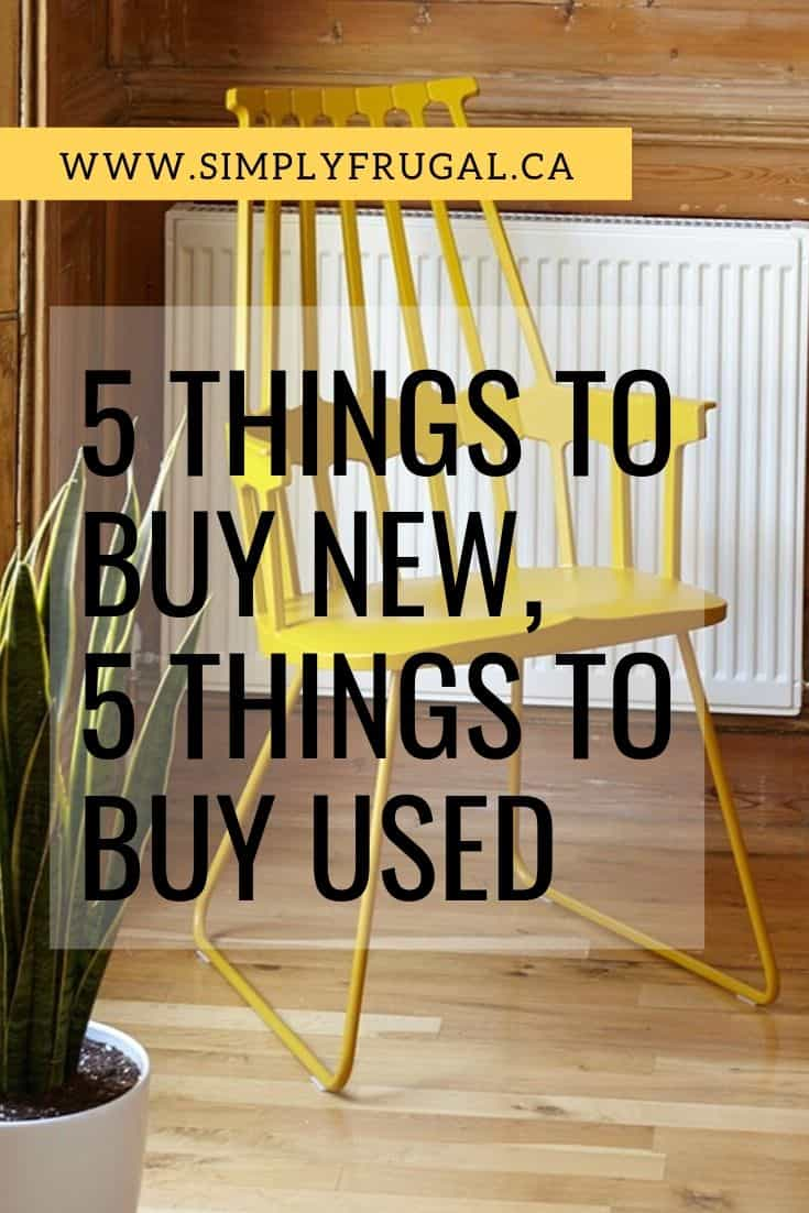 Take a look at this helpful list of 5 things to buy new, and 5 things to buy used. This will help you decide if new or used is right for you when making a purchase!