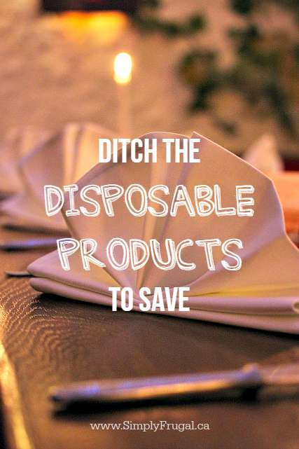 Ditch Disposable Products