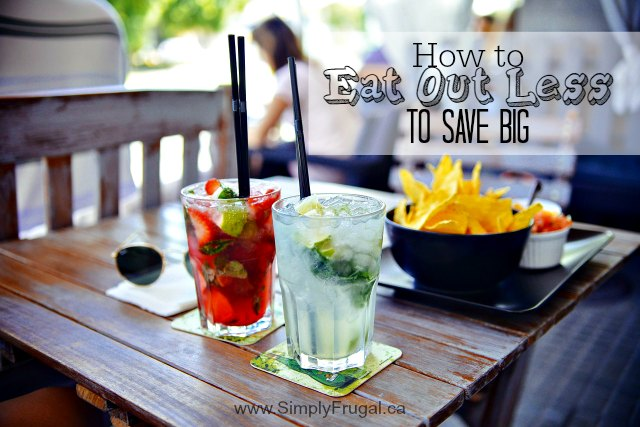 Eat Out Less To Save Big