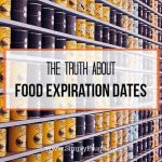 The Truth About Food Expiration Dates