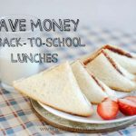 7 Ways to Save Money on Back to School Lunches