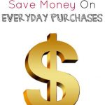 101 Ways To Save On Everyday Purchases