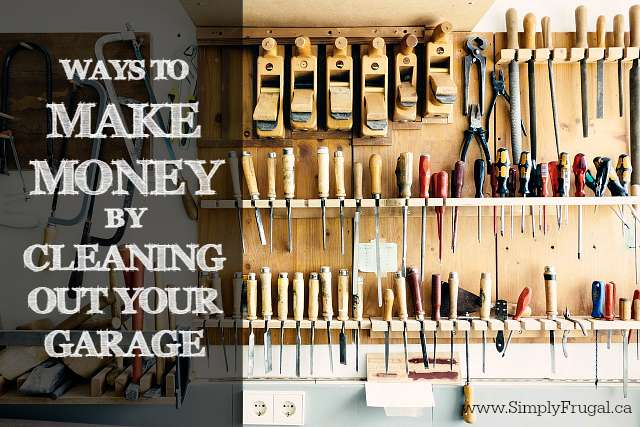 Ways to Make Money by Cleaning Out Your Garage