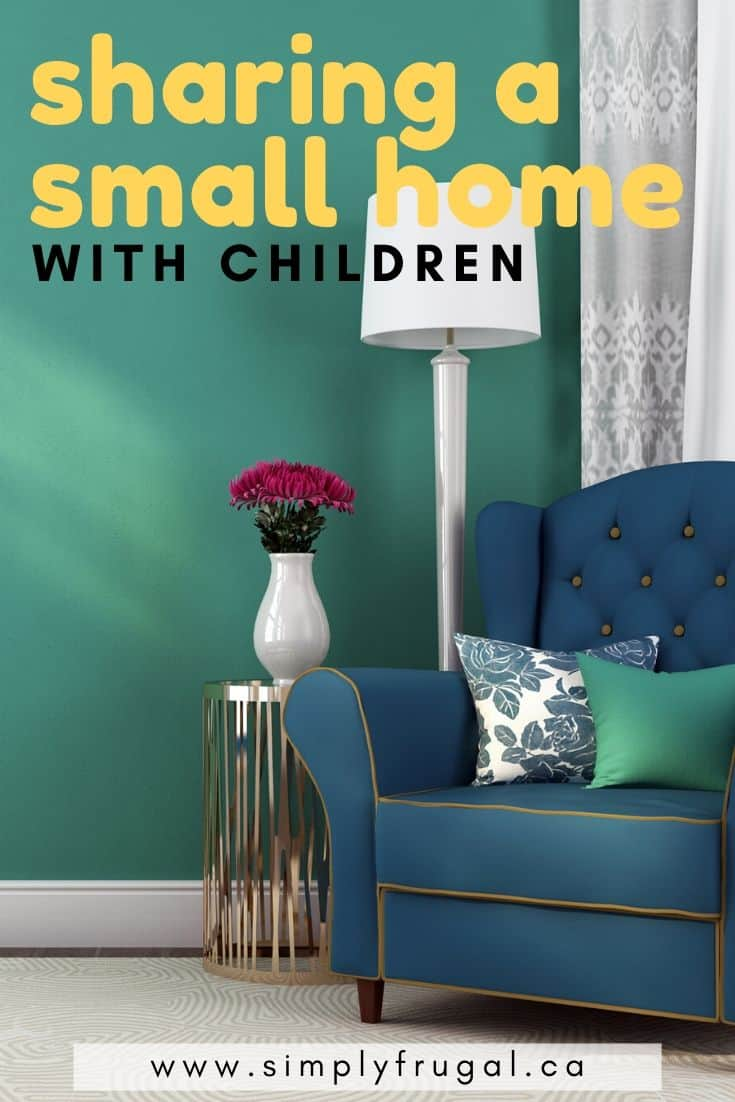 Living in a small home with children doesn't have to be a bad or hard thing. Check out these 11 tips for sharing a small home with kids