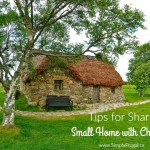 11 Tips for Sharing a Small Home with Children
