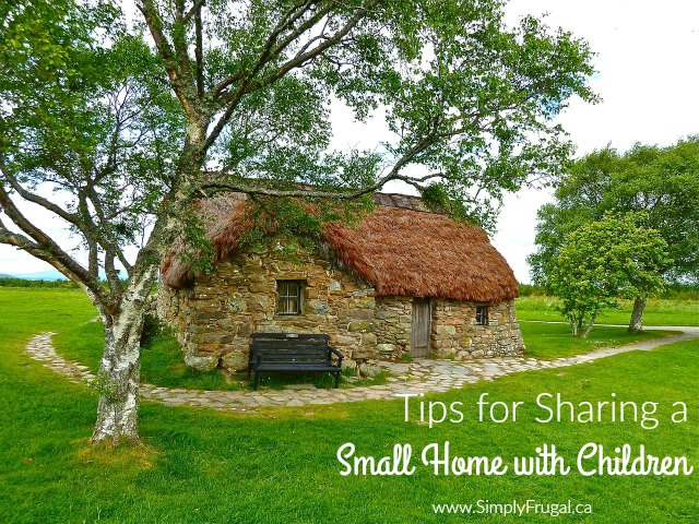Tips for Sharing a Small Home with Children