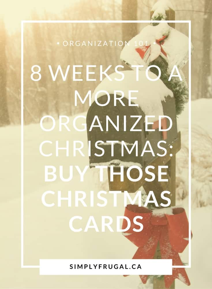 8 Weeks to a More Organized Christmas: Order Christmas Cards