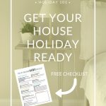 8 Weeks to a More Organized Christmas: Get Your House Holiday Ready