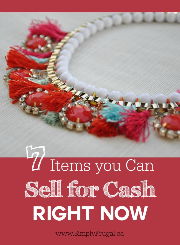 7 Items you Can Sell for Cash