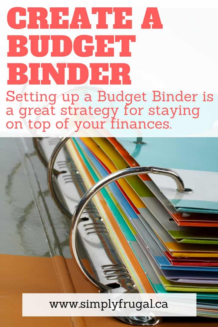 How to create a budget binder. Setting up a Budget Binder is a great strategy for staying on top of your finances.