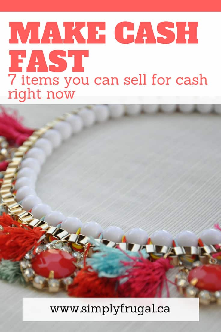 Make cash fast with these 7 items you can sell for cash right now! #earnmoney #incomeideas #frugalliving #simplyfrugal