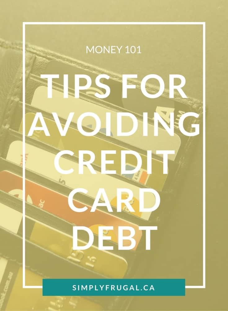 Tips for avoiding credit card debt.
