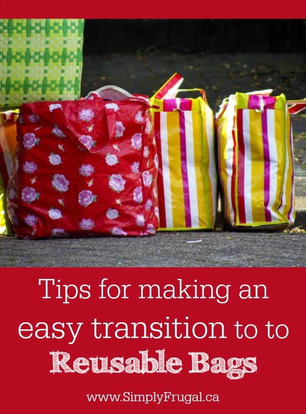 Here are several great tips for making an easy transition to reusable bags!