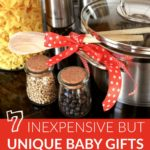 7 Inexpensive But Unique Baby Gifts