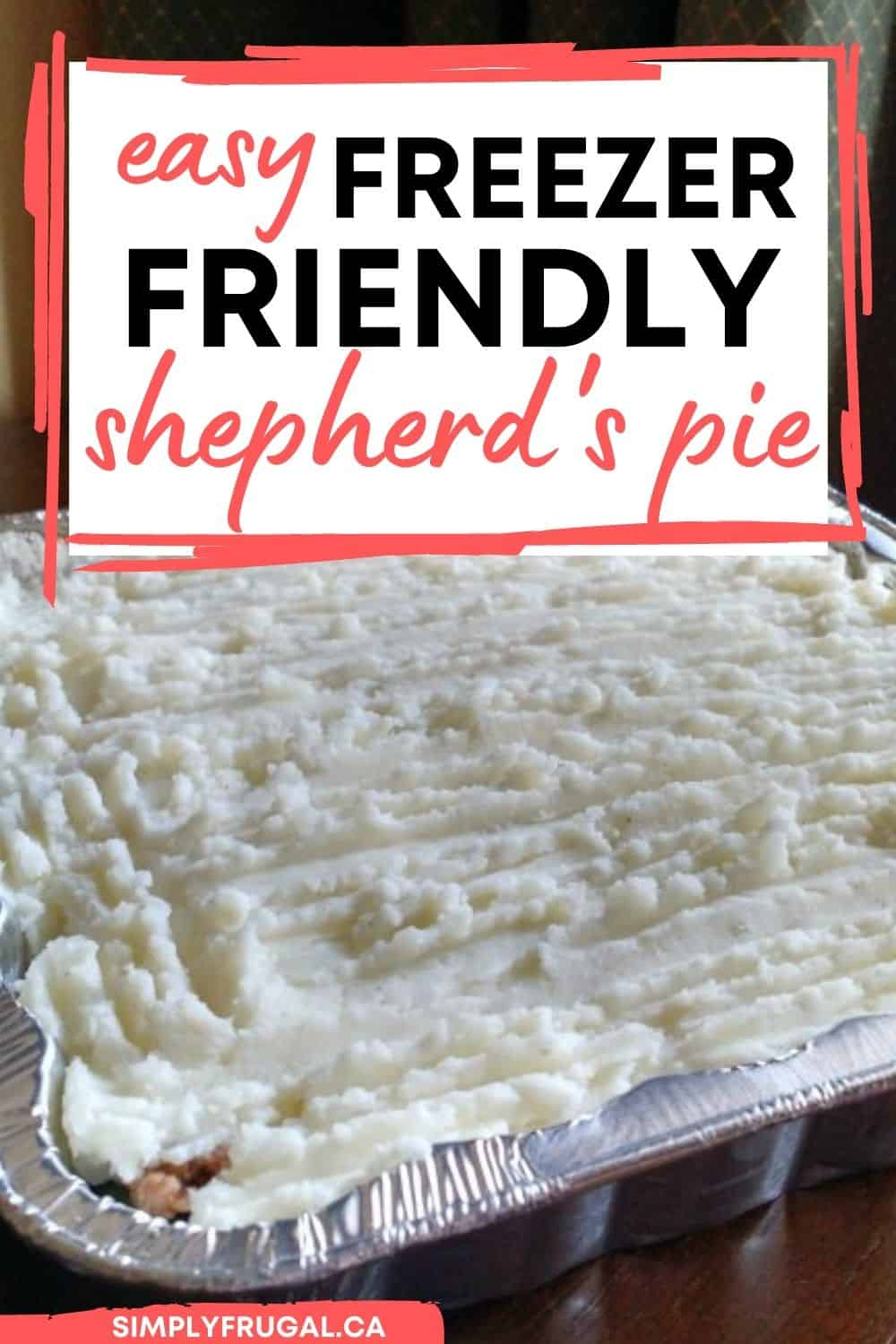 Easy freezer friendly Shepherd's pie recipeThis recipe for the ultimate comfort food, Easy Freezer-Friendly Shepherd's Pie will soon be one of your family's favorite meals!