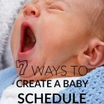 7 Ways To Create A Baby Schedule For Better Sleep