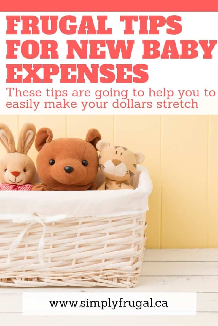These 10 Frugal tips for new baby expenses are going to help you to easily make your dollars stretch. #moneysavingtips #babyonabudget #babyexpenses #frugaltips #simplyfrugal