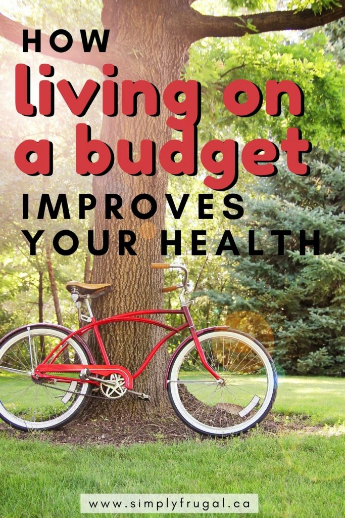 Here are 5 Ways Living On A Budget Improves Your Health! A better outlook on money can make your physical and mental health better!