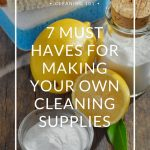 7 Must Haves for Making Your Own Cleaning Supplies