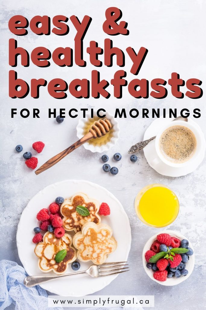 On hectic, busy mornings, breakfast doesn't have to be unhealthy. Here are five quick, easy and healthy alternatives to cereal or toast.