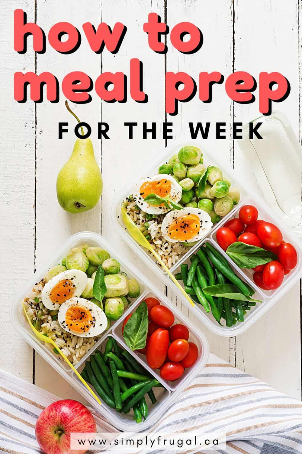 Easy meal prep ideas. How to easily food prep for the whole week to save time and money. #mealprep #foodprep #mealplan #menuplan #kitchenhacks