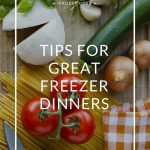 From Freezer to Table: Tips for Great Freezer Dinners