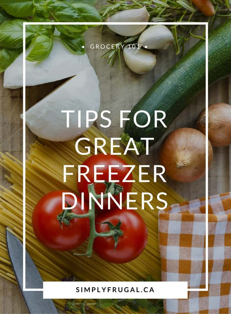 Tips for freezer cooking, freezer meals, freezer dinners