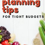 You've got to check out these menu planning tips that are useful on a tight budget, to give your family amazing meals while easily saving money!