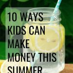 Your little entrepreneur is sure to find something in this list of 10 ideas they try this summer to make money! These are fantastic ways to teach responsibility, money management, and many other life skills in a real life setting.