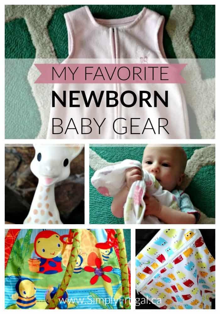 My favorite Newborn Baby Gear