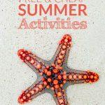 45 Free & Cheap Summer Activities