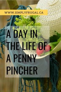 Take a look at a Day in the Life of a Penny Pincher! There are always some great money saving tips to learn! #moneysavingtips #frugalliving #budget #pennypinching