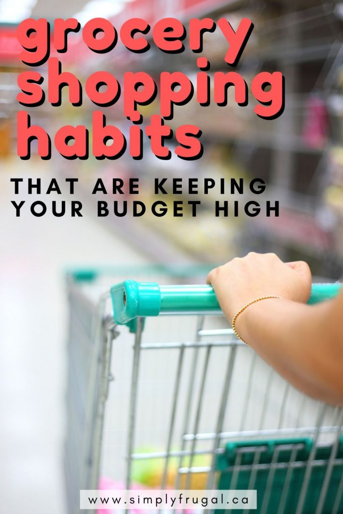 Don't ruin your grocery budget! Here are 10 grocery shopping habits that are keeping your grocery budget high and how to fix them once and for all.