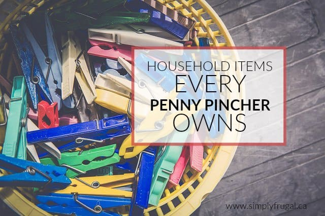 There are certain household items that every penny pincher owns, because they know that these items will help them stay on their frugal path.  How many of these items do you own?