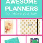 21 Awesome Planners to Inspire You Now