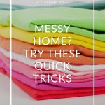 5 Quick Tricks to a Cleaner Home