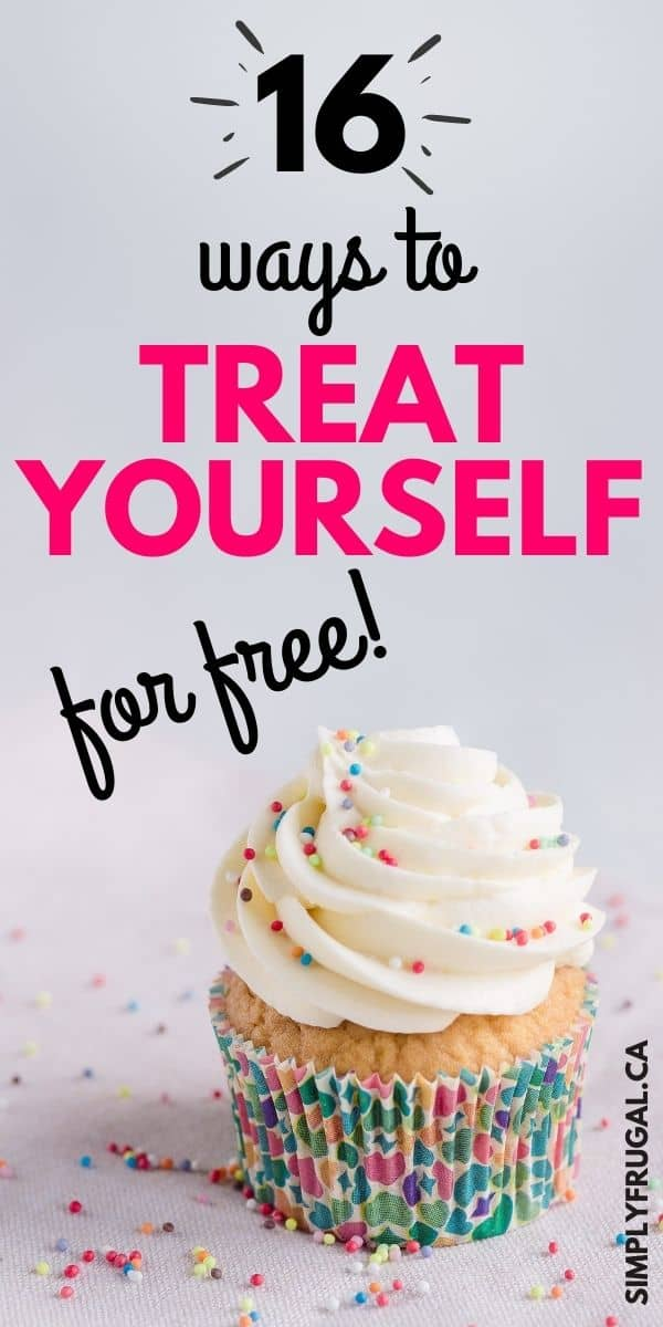 Just because you are frugal, doesn't mean you don't deserve to treat yourself once in a while! It also doesn't mean your treats have to be expensive! Here are 16 ways that you can treat yourself for free today!