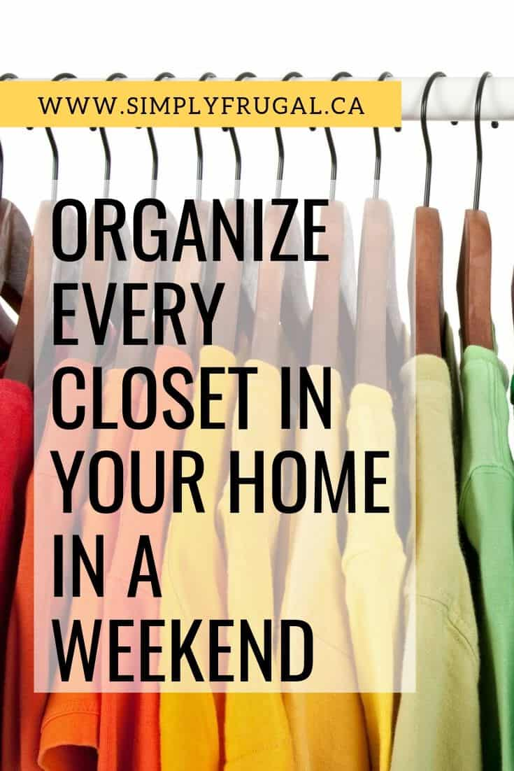 Organizing projects can seem daunting, but if you stay on task you can at least tackle the closets in your house by the time the weekend is up! Here are some tips to organize every closet in your home in a weekend.