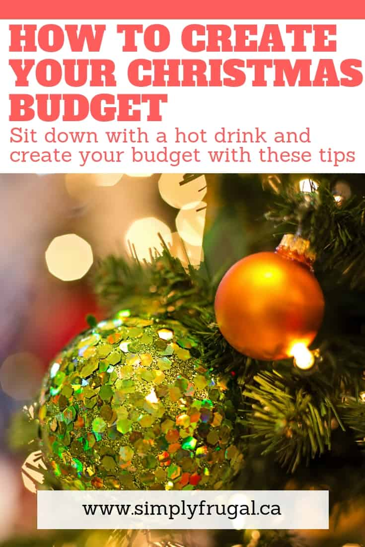 How to create your Christmas budget. Sit down with a hot drink and create your Christmas budget with these tips! #Christmasbudget #budgettips