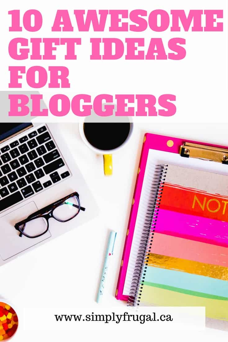 Awesome Gift Ideas for Bloggers