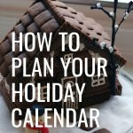8 Weeks to a More Organized Christmas: Plan your Holiday Calendar