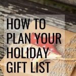 8 Weeks to a More Organized Christmas: Plan Your Gift List