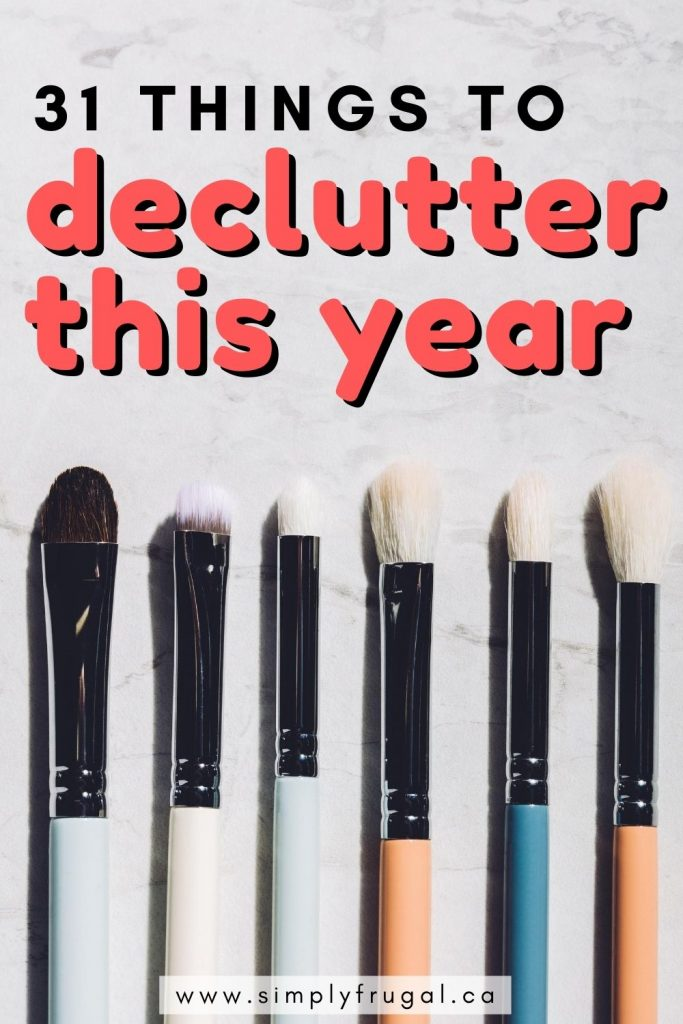 31 things to declutter. Choose a few or choose all 31 and get to work making a more peaceful home this year.